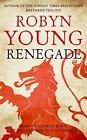 Renegade Insurrection Trilogy Book 2 Young Robyn 1444768573