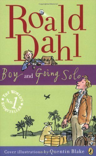 Boy and Going Solo By Roald Dahl. 9780141322773