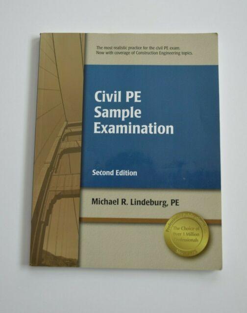 CIVIL PE SAMPLE EXAMINATION by Michael R. Lindberg 2nd Edition 2008 Test Prep