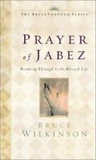 The Breakthrough Ser. Little Books, Big Change: The Prayer of Jabez : Breaking Through to the Blessed Life Vol. 1 by David Kopp and Bruce Wilkinson (2000, Board Book)
