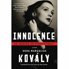 Innocence: Or, Murder on Steep Street by Heda Margolius Kovaly, Alex Zucker (Paperback, 2016)