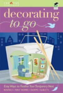 DECORATING TO GO - ADD STYLE WITHOUT BREAKING THE BANK - GREAT FOR DORM ROOMS!