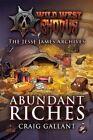Wild West Exodus: Abundant Riches by Craig Gallant (Paperback / softback, 2014)