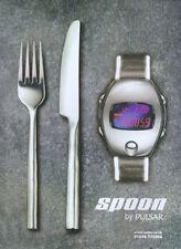 Pulsar Spoon Watch 1999 Magazine Advert #4217