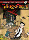 Adventures of Julius Chancer: The Rainbow Orchid: Volume 1 by Garen Ewing (Paperback, 2009)