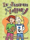 In Business with Mallory by Laurie B Friedman (Hardback, 2006)