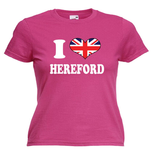 I Love Heart Hereford Ladies Lady Fit T Shirt 13 Colours Size 6-16