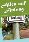 Alles Auf Anfang by Sabine A Kuhlmann (Paperback / softback, 2012)