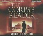 The Corpse Reader by Antonio Garrido (CD-Audio, 2013)
