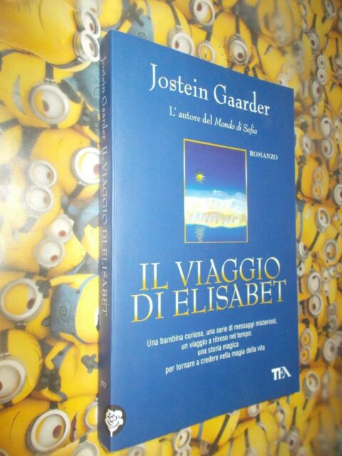 JOSTEIN GAARDER IL VIAGGIO DI ELISABET 777 TEA TEADUE 2011 BELLISSIMO!COME NUOVO