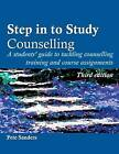 Step in to Study Counselling by Pete Sanders (Paperback, 2003)