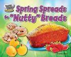 Spring Spreads to  Nutty  Breads by Marilyn Lapenta (Hardback, 2013)