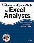 Microsoft Business Intelligence Tools for Excel Analysts by Jared Decker, Bernard Wehbe, Michael Alexander (Paperback, 2014)