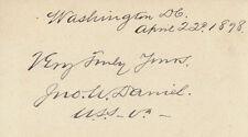 JOHN W. DANIEL - AUTOGRAPH SENTIMENT SIGNED 04/22/1898