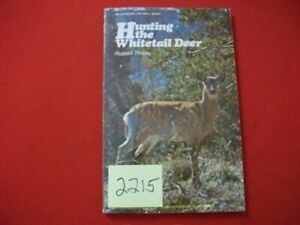 1974-HUNTING-THE-WHITETAIL-DEER-BY-RUSSELL-TINSLEY-INVALUABLE-HUNTING-GUIDE-VHTF