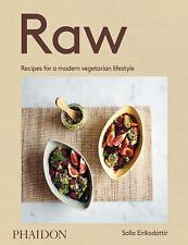 Raw : Healthy, Fresh Food for a Modern Lifestyle by Phaidon Press Editors and...