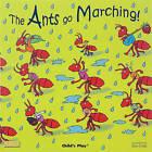The Ants Go Marching by Dan Crisp (Paperback, 2007)