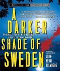 A Darker Shade of Sweden by HighBridge Audio (CD-Audio, 2014)