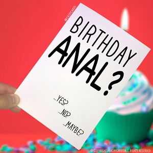 Image Is Loading Birthday Greeting Cards Anal Funny Rude Novelty