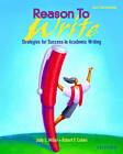 Reason To Write: Pre-Intermediate: Student Book: Strategies for Success in Academic Writing by Judy L. Miller, Robert F. Cohen (Paperback, 2001)