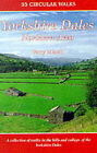 The Yorkshire Dales: Northern and Eastern Area: A Collection of Walks in the Hills and Valleys of Swaledale, Wensleydale, Nidderdale by Terry Marsh (Paperback, 1999)
