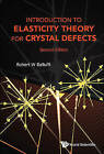 Introduction to Elasticity Theory for Crystal Defects by Robert W. Balluffi (Paperback, 2016)