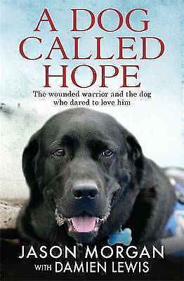1 of 1 - A Dog Called Hope - Jason Morgan - Large Paperback 20% Bulk Book Discount