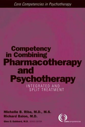 Competency in Kombination Pharmacotherapy und Psychotherapy: Integriert Split