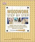 Woodwork Step by Step by DK (Paperback / softback, 2014)