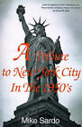 A Tribute to New York City in the 1950's by Mike Sardo (Paperback / softback, 2000)