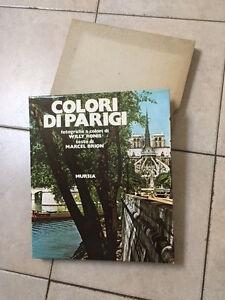 COLORI-DI-PARIGI-Willy-Ronis-Marcel-Brion-Mursia-1962