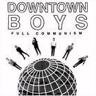 Full Communism 0634457681125 by Downtown Boys CD
