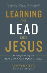 Learning-to-Lead-Like-Jesus-Paperback-by-Bailey-Boyd-Brand-New-Free-shipp