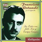 Sus Exitos Con Sosa y Campos * by Francisco Rotundo (CD, Feb-2002, EMI Music Distribution)