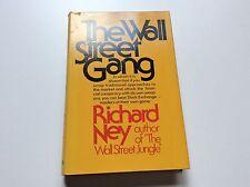 The Wall Street Gang - Richard Ney - Stock Market - 1st Edition/Printing - 1974