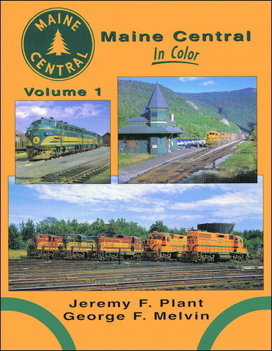 Maine Centrale in Colore,Vol. 1: 1950s Rigby Yard a Calais -  Out Of