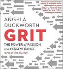 Grit: The Power of Passion and Perseverance by Angela Duckworth (CD-Audio, 2016)