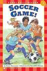 Soccer Game! by Grace Maccarone (Paperback)