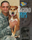 Baghdad Pups by Meish Goldish (Hardback, 2011)