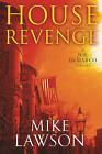 House Revenge: A Joe DeMarco Thriller by Mike Lawson (Hardback)