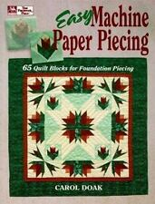Easy Machine Paper Piecing: 65 Quilt Blocks for Foundation Piecing, Doak, Carol,
