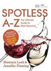 Spotless A-Z by Jennifer Fleming, Shannon Lush (Paperback, 2014)