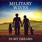 In My Dreams by Military Wives (CD, Mar-2012, Decca)