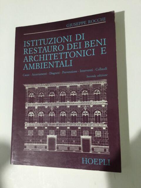 -Istituzioni di restauro dei beni architettonici e ambientali-Hoepli 1990 p9