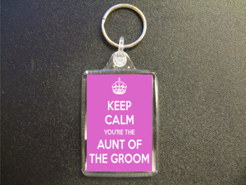 KEEP CALM YOU/'RE THE AUNT OF THE GROOM KEYRING BAG TAG WEDDING FAVOUR GIFT