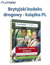 Brytyjski kodeks drogowy po polsku 2017