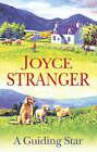 A Guiding Star by Joyce Stranger (Hardback, 2006)