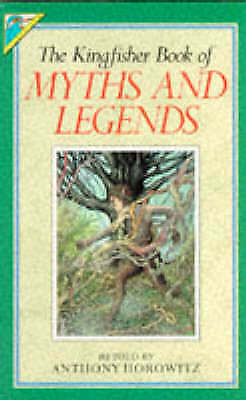 Myths and Legends (Kingfisher Story Library), Anthony Horowitz | Paperback Book