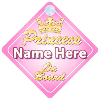 Crown Princess Kaya On Board Personalised Baby Girl Car Sign