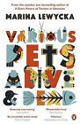 Various Pets Alive and Dead von Marina Lewycka (2013, Taschenbuch)